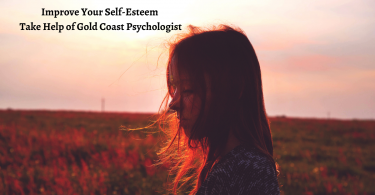 Improve Your Self-Esteem - Take Help of Gold Coast Psychologist